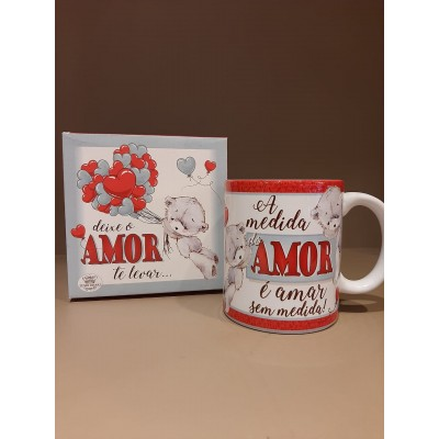 "359 Caneca Porcelana ""A medida do amor..."""